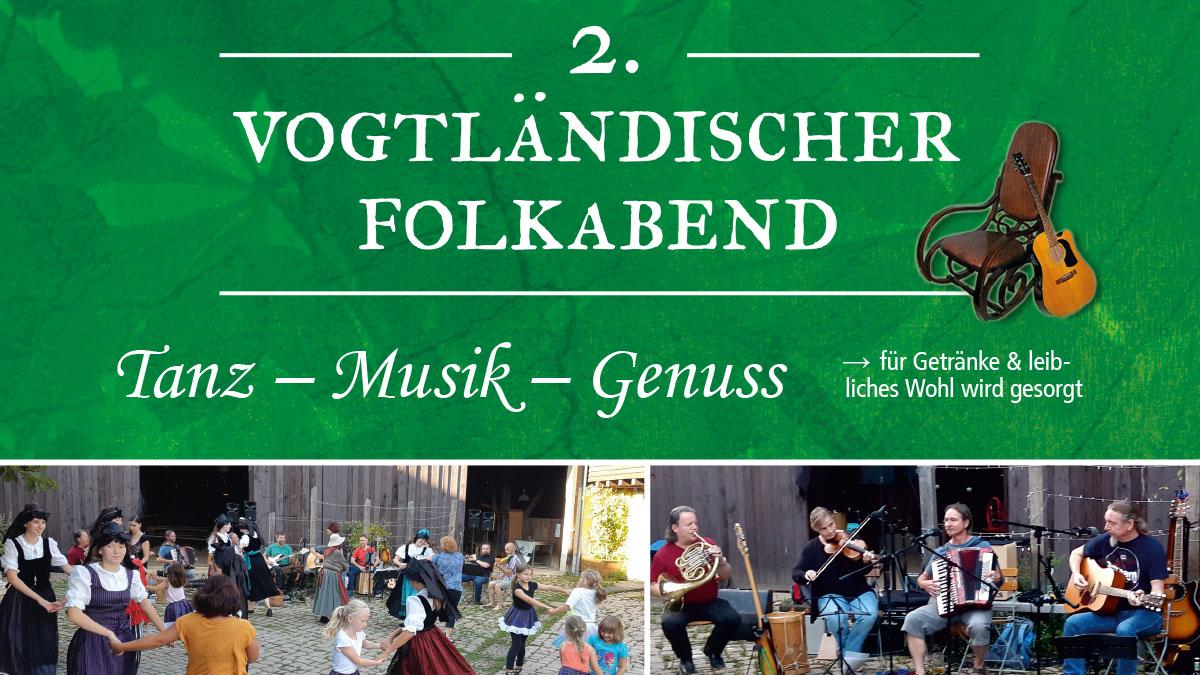 Flyerausschnitt 2. Vogtländischer Folkabend mit Bildern von tanzenden Leuten auf dem Pfaffengut und Instrumentalisten